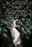 alaitz-leceaga-el-bosque-nombre-novelas