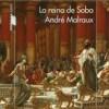 andre-malraux-reina-saba-novelas