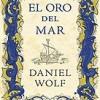 daniel-wolf-oro-del-mar-novelas
