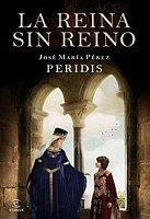 peridis-reina-sin-reino-novelas