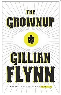 gillian-flynn-grownup-review