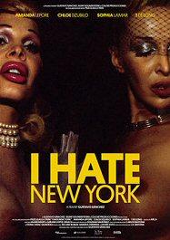 i-hate-new-york-cartel-estreno