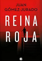juan-gomez-jurado-reina-roja-novelas