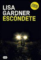 lisa-gardner-escondete-novelas