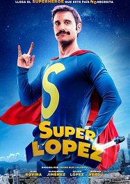 superlopez-cartel-estreno