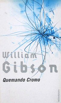 william-gibson-quemando-cromo-relatos
