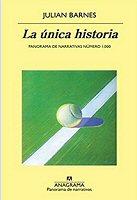 julian-barnes-unica-historia-novela
