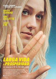 larga-vida-prosperidad-cartel-estrenos