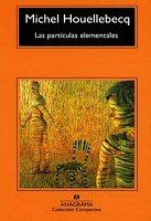 michel-houellebecq-critica-particulas-elementales-libro