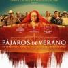pajaros-verano-cartel-estreno