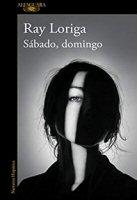 ray-loriga-sabado-domingo-novelas