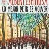 albert-espinosa-mejor-volver-novelas