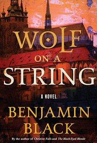 benjamin-black-wolf-string-novela