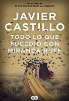 javier-castillo-miranda-huff-novelas