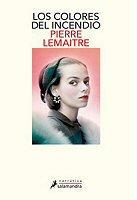 pierre-lemaitre-colores-incendio-novelas