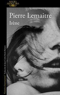 pierre-lemaitre-irena-libros