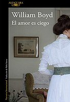 william-boyd-amor-ciego-novelas