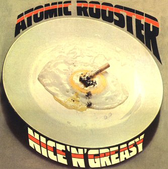 atomic-rooster-albums-nice-and-greasy-review