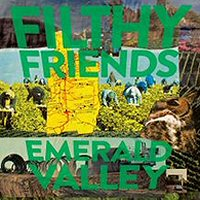 filthy-friends-album-emerald-valley
