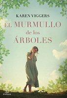 karen-viggers-murmullo-arboles-novelas