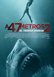 a47metros2-cartel-estreno-sinopsis
