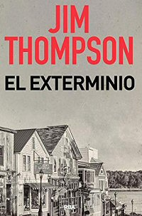 jim-thompson-el-exterminio-libros
