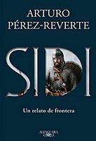 arturo-perez-reverte-sidi-elcid-novela