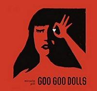 goo-goo-dolls-miracle-pills-album