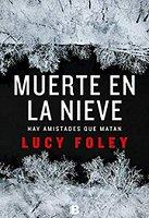 lucy-foley-muerte-nieve-novela-sinopsis