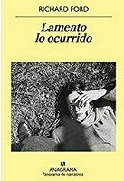 richard-ford-lamento-ocurrido-cuentos
