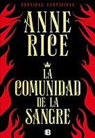 anne-rice-libros-comunidad-sangre-sinopsis