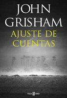 john-grisham-ajuste-de-cuentas-sinopsis-novelas