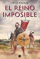yeyo-balbas-reino-imposible-novela-sinopsis