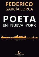 federico-garcia-lorca-poeta-en-nueva-york-critica-surrealismo