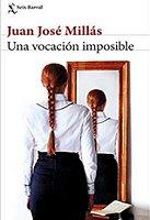juanjose-millas-vocacion-imposible-cuentos