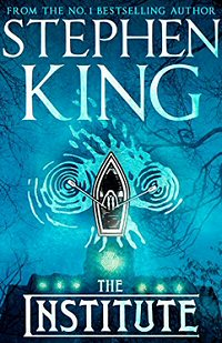 stephen-king-the-institute-book-novelas-critica