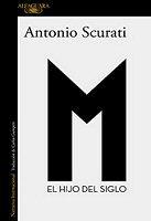 antonio-scurati-mussolini-hijodel-siglo-libros