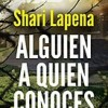 shari-lapena-alguien-conoces-libros-sinopsis