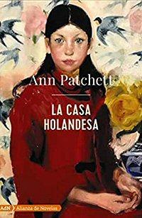 ann-patchett-casa-holandesa-libros-biografia