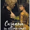 casanova-su-ultimo-amor-cartel-sinopsis