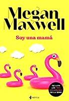 megan-maxwell-soyuna-mama-sinopsis