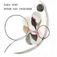 nada-surf-never-got-together-album-discografia