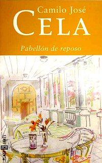 camilo-jose-cela-pabellon-de-reposo-review-rest-home-libros