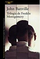 john-banville-trilogia-freddie-montgomery-novelas