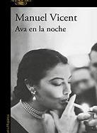 manuel-vicent-ava-en-la-noche-novela-sinopsis