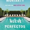 liane-moriarty-nueve-perfectos-desconocidos-novelas