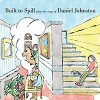 built-to-spill-plays-daniel-johnston-album