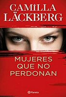 camilla-lackberg-mujeres-que-no-perdona-novela