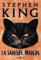 stephen-king-la-sangre-manda-sinopsis-novelas