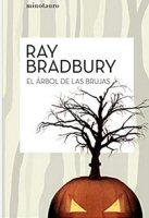 ray-bradbury-arbol-brujas-critica-sinopsis